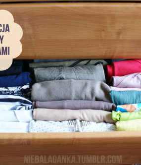 Wygoń bałagan z szuflady z ubraniami
